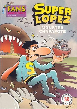 COL FANS - SUPERLOPEZ #42: Monster Chapapote