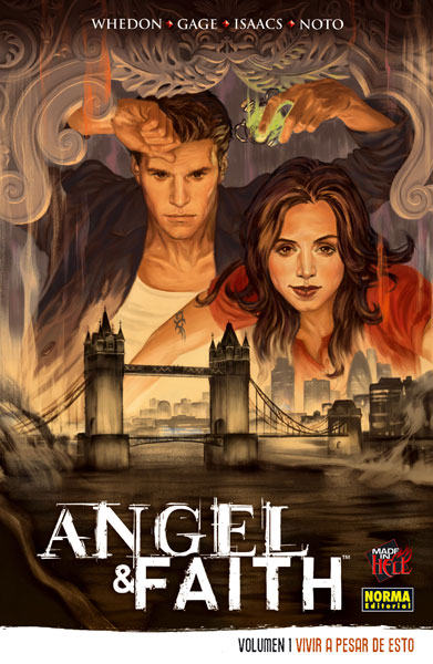 ANGEL & FAITH #01. VIVIR A PESAR DE ESTO