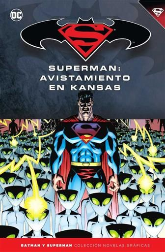 COLECCIONABLE BATMAN Y SUPERMAN #57. SUPERMAN: AVISTAMIENTO EN KANSAS