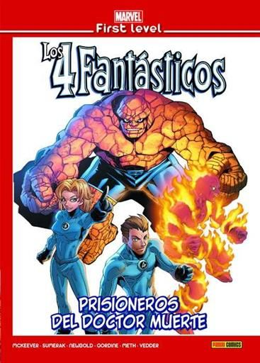 MARVEL FIRST LEVEL #18. LOS 4 FANTASTICOS: PRISIONEROS DEL DOCTOR MUERTE