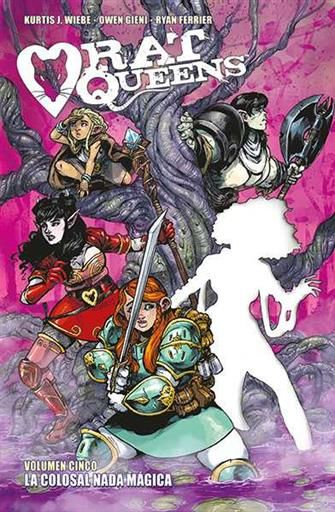 RAT QUEENS #05. LA COLOSAL NADA MAGICA