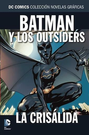 COLECCIONABLE DC COMICS #092 BATMAN Y LOS OUTSIDERS: LA CRISALIDA