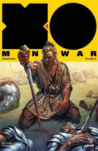 XO MANOWAR VOL. 05 BARBARIANS (TOMO RECOPILATORIO)