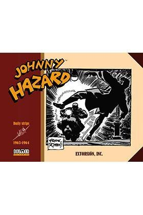 JOHNNY HAZARD 1963-1964. EXTORSION INC