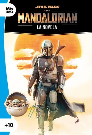 STAR WARS THE MANDALORIAN. LA NOVELA